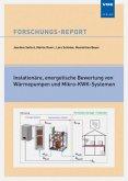 Instationäre, energetische Bewertung von Wärmepumpen und Mikro-KWK-Systemen