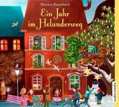 Ein Jahr im Holunderweg, 4 Audio-CDs - Baumbach, Martina