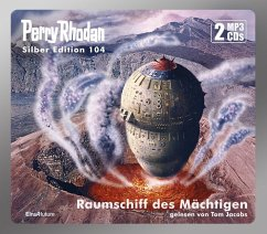 Raumschiff des Mächtigen / Perry Rhodan Silberedition Bd.104 (2 MP3-CDs) - Mahr, Kurt; Voltz, William