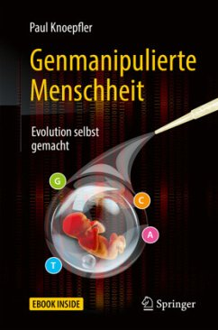 Genmanipulierte Menschheit - Knoepfler, Paul