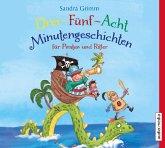Drei-Fünf-Acht-Minutengeschichten für Piraten und Ritter, 1 Audio-CD