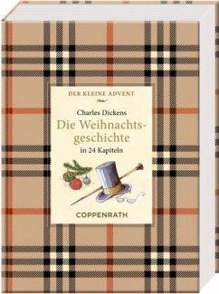 Kleine Klassiker - Der kleine Advent - Charles Dickens - Die Weihnachtsgeschichte - Dickens, Charles