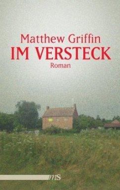 Im Versteck - Griffin, Matthew