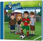 Die Bolzplatzhelden - Der geheimnisvolle Pokal, 1 Audio-CD