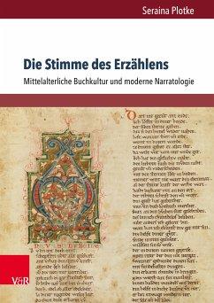 Die Stimme des Erzählens (eBook, PDF) - Plotke, Seraina