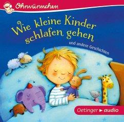 Wie kleine Kinder schlafen gehen und andere Geschichten, 1 Audio-CD (Mängelexemplar)