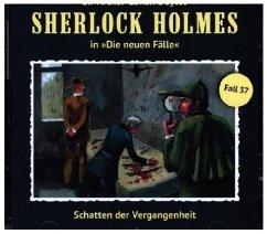 Schatten der Vergangenheit / Sherlock Holmes - Neue Fälle Bd.37 (1 Audio-CD)