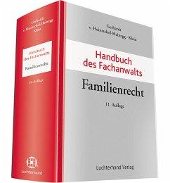 Handbuch des Fachanwalts Familienrecht - Gerhardt, Peter; Klein, Michael; Heintschel-Heinegg, Bernd von