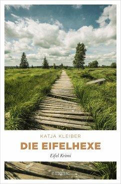 Die Eifelhexe - Kleiber, Katja