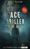 ACE DRILLER - Serial Teil 1 (eBook, ePUB)