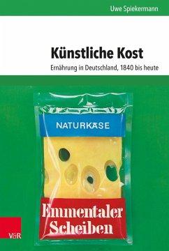 Künstliche Kost - Spiekermann, Uwe