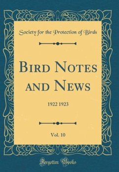Bird Notes and News, Vol. 10
