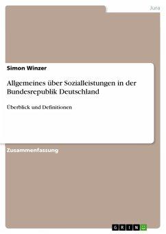 Allgemeines über Sozialleistungen in der Bundesrepublik Deutschland