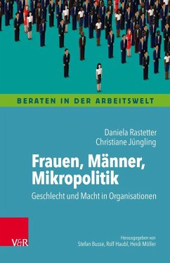 Frauen, Männer, Mikropolitik - Rastetter, Daniela; Jüngling, Christiane