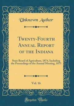 Twenty-Fourth Annual Report of the Indiana, Vol...