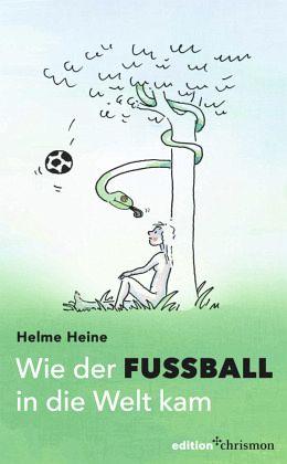 Wie der Fußball in die Welt kam