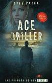 ACE DRILLER - Serial Teil 3 (eBook, ePUB)