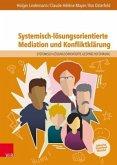 Systemisch-lösungsorientierte Mediation und Konfliktklärung