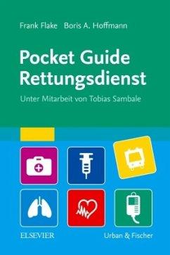 Pocket Guide Rettungsdienst - Flake, Frank; Hoffmann, Boris A.