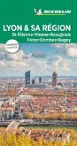 Michelin Le Guide Vert Lyon et Sa Région