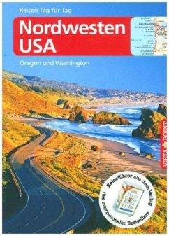 Nordwesten USA - VISTA POINT Reiseführer Reisen Tag für Tag