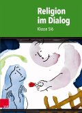Religion im Dialog: Klasse 5/6