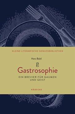 Gastrosophie - Balzli, Hans