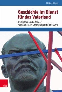 Geschichte im Dienst für das Vaterland - Bürger, Philipp
