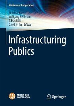 Infrastructuring Publics