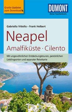 DuMont Reise-Taschenbuch Reiseführer Neapel, Amalfiküste, Cilento - Vitiello, Gabriella; Helbert, Frank