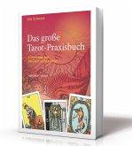 Das große Tarot-Praxisbuch