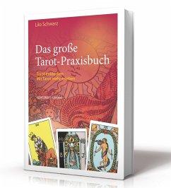 Das große Tarot-Praxisbuch - Schwarz, Lilo