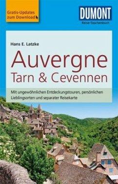 DuMont Reise-Taschenbuch Reiseführer Auvergne, Tarn & Cevennen - Latzke, Hans E.