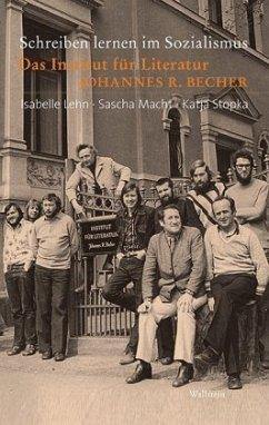 Schreiben lernen im Sozialismus - Lehn, Isabelle; Macht, Sascha; Stopka, Katja