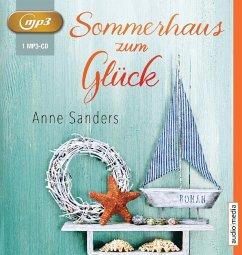 Sommerhaus zum Glück, 1 MP3-CD - Sanders, Anne