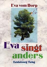 Eva singt anders