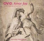 Ovid - Amor fou