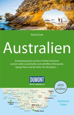 DuMont Reise-Handbuch Reiseführer Australien - Dusik, Roland