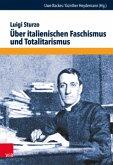 Über italienischen Faschismus und Totalitarismus