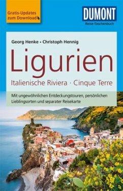 DuMont Reise-Taschenbuch Reiseführer Ligurien, Italienische Riviera,Cinque Terre - Hennig, Christoph;Henke, Georg