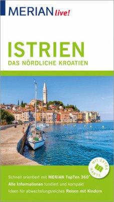 MERIAN live! Reiseführer Istrien Das nördliche Kroatien - Hinze, Peter
