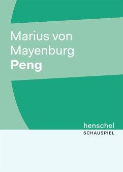 Peng (eBook, ePUB) - von Mayenburg, Marius