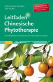 Leitfaden Chinesische Phytotherapie