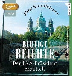 Blutige Beichte / Der LKA-Präsident ermittelt Bd.1 (1 MP3-CD) - Steinleitner, Jörg