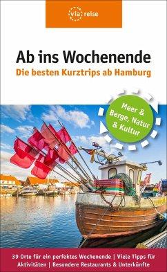 Ab ins Wochenende - Die besten Kurztrips ab Hamburg