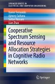 Cooperative Spectrum Sensing and Resource Allocation Strategies in Cognitive Radio Networks