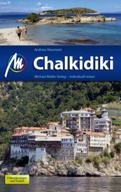 Chalkidiki Reiseführer Michael Müller Verlag - Neumeier, Andreas