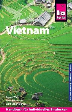 Reise Know-How Reiseführer Vietnam - Bühler, Wolf-Eckart; Kothmann, Hella; Wick, Anemi