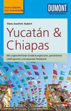 DuMont Reise-Taschenbuch Reiseführer Yucatan & Chiapas - Aubert, Hans-Joachim