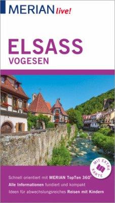 MERIAN live! Reiseführer Elsass Vogesen - Christoffel-Crispin, Claudia;Crispin, Gerhard
